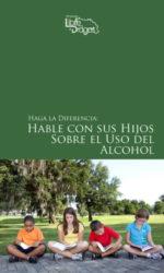 Hable con sus hijos del alcohol PORTADA-1